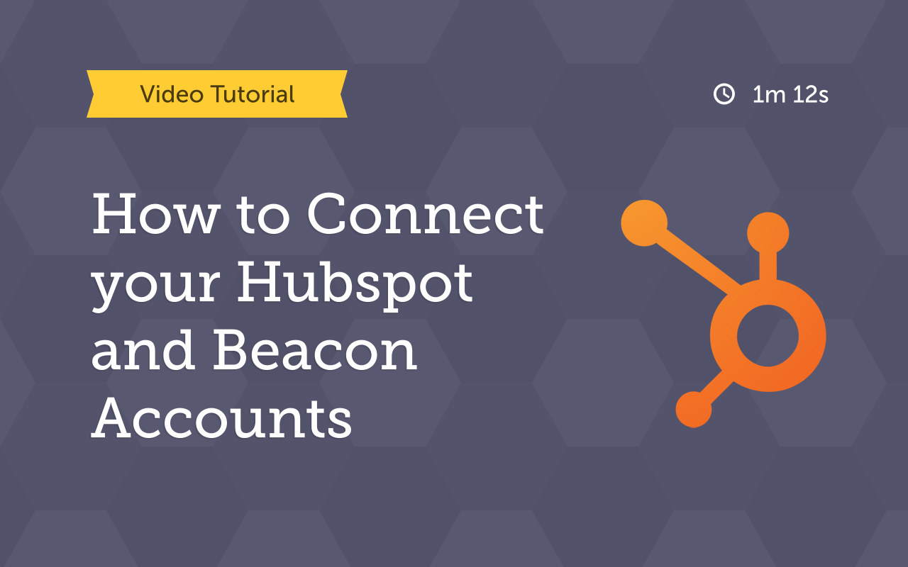 how to connect your beacon and hubspot accounts