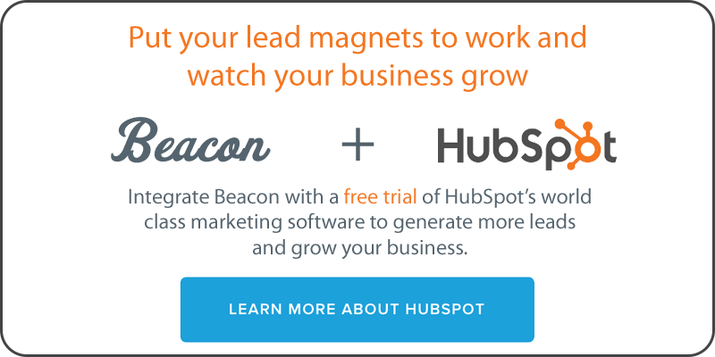 Integrate Beacon with a free trial of HubSpot's world class marketing software to generate more leads and grow your business.