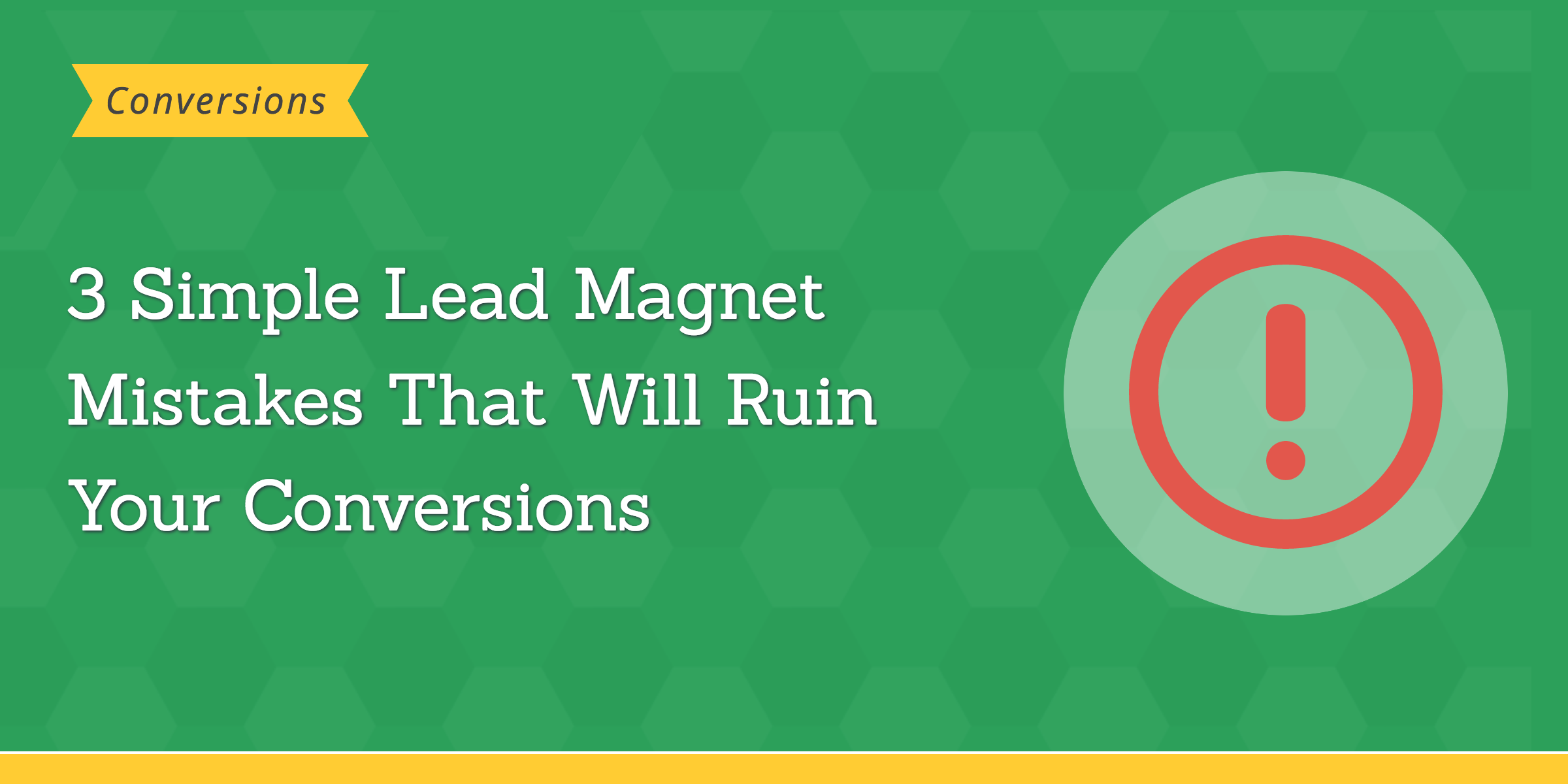 lead magnet mistakes